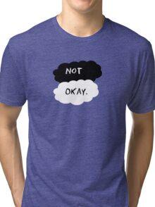 Not Okay - TFiOS Inspired T-shirt Tri-blend T-Shirt