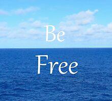 Be Free by AlanaDZ