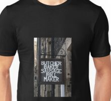 The Sign Says it All Unisex T-Shirt