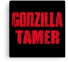 Godzilla Tamer Canvas Print