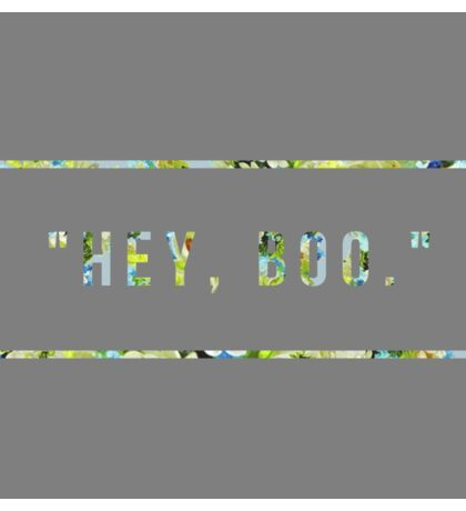Hey Boo- To Kill a Mockingbird  Sticker