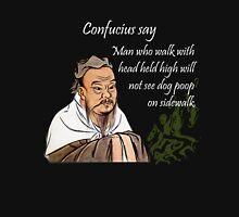 Confucius say Unisex T-Shirt
