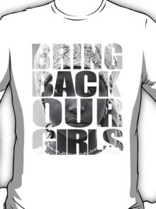Bring Back Our Girls T-Shirt