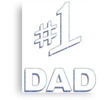 #1 Dad Canvas Print