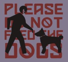 Please do not feed the Dogs by Laura Spencer