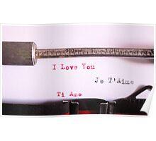 I love you. Ti amo. Je t'aime Poster