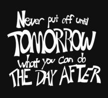 Procrastinator's Manifesto by JBGD