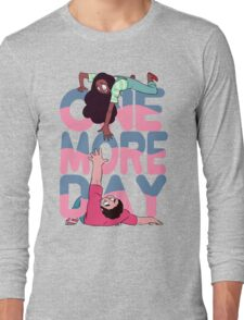more day Long Sleeve T-Shirt