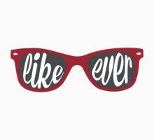 Like Ever.  by Chris Lenzi