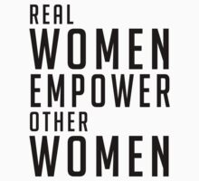 Real Women Empower Other Women One Piece - Short Sleeve