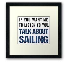Funny Rude Sailing T Shirt Framed Print