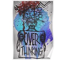 Over Thinking Poster