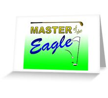 Master of the Eagle - Golf Greeting Card