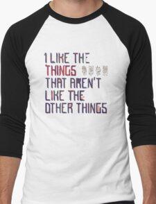 The Things I Like Men's Baseball ¾ T-Shirt