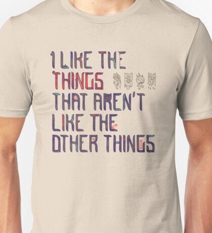 The Things I Like Unisex T-Shirt