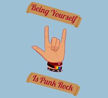 Being Yourself Is Punk Rock Unisex T-Shirt