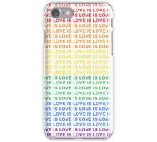 Love is Love  iPhone Case/Skin