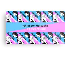 The Hot Mess Comedy Hour Swagger Metal Print