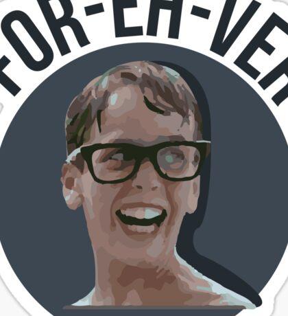 Forever - The Sandlot Sticker