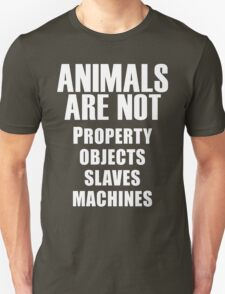 Animals Are Not Unisex T-Shirt