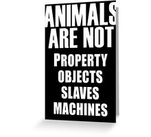 Animals Are Not Greeting Card