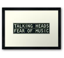 Talking Heads - Fear of Music Framed Print
