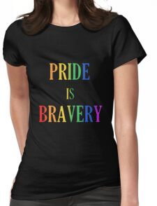 Pride is Bravery: Orlando 2016 Womens Fitted T-Shirt