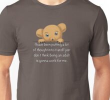 This adult thing isn't gonna work Unisex T-Shirt