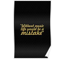 """Without music life would be a mistake - """"Friedrich Nietzsche"""" Life Inspirational Quote Poster"""