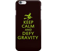 Wicked. Keep Calm And Defy Gravity. iPhone Case/Skin