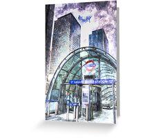Canary Wharf Station Art Greeting Card