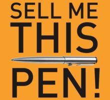 Sell Me This Pen - wolf of wall street - jordan belfort by printandroll