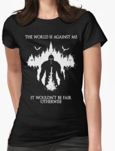 The World Is Against Me Womens Fitted T-Shirt
