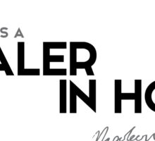 a leader is a dealer in hope - napoleon Sticker