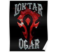 Lok'tar Ogar Poster