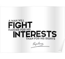 fight interests - napoleon Poster