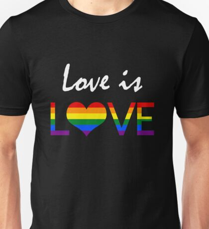Love is LOVE (2) Unisex T-Shirt