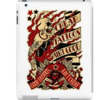 Informative Signs - Cheap tattoo aint good iPad Case/Skin
