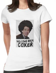 Welcome Back Cox Coxer Womens Fitted T-Shirt