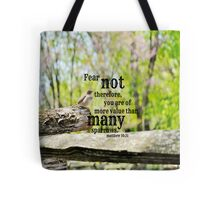 Fear Not Matthew 10 Tote Bag