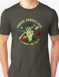 Zombie Apocalypse - I'm ready. Are you? Unisex T-Shirt