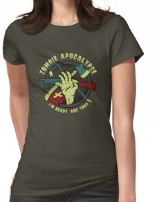 Zombie Apocalypse - I'm ready. Are you? Womens Fitted T-Shirt