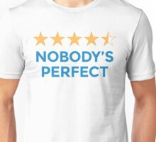 Nobody's Perfect 4.5 Star Rating Review Unisex T-Shirt