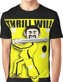 Thrill Will Graphic T-Shirt