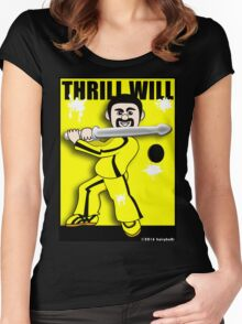 Thrill Will Women's Fitted Scoop T-Shirt