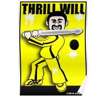 Thrill Will Poster