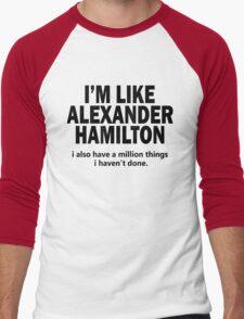 Musical T-shirt - i'm like Hamilton  Men's Baseball ¾ T-Shirt