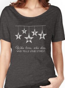 Musical T-shirt - Who lives Who Dies Who tells your Story  Women's Relaxed Fit T-Shirt