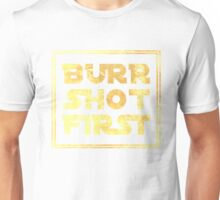 Musical T-shirt - Burr Shot First Unisex T-Shirt