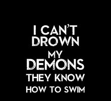 """i can't drown my demons they know how to swim,"" BMTH by maisie-jane-"